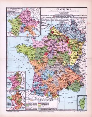 Farbig illustrierte politisch historische Landkarte Frankreichs aus dem Jahr 1893 im Maßstab 1 zu 5.300.000. Hauptkarte zeigt Frankreich vom 15 jahrhundert bis zum Frieden von Luneville 1801. Nebenkarten zeigen die Karolingischen Reiche, Frankreich umd das Jahr 1180 und Frankreich um das Jahr 1360.